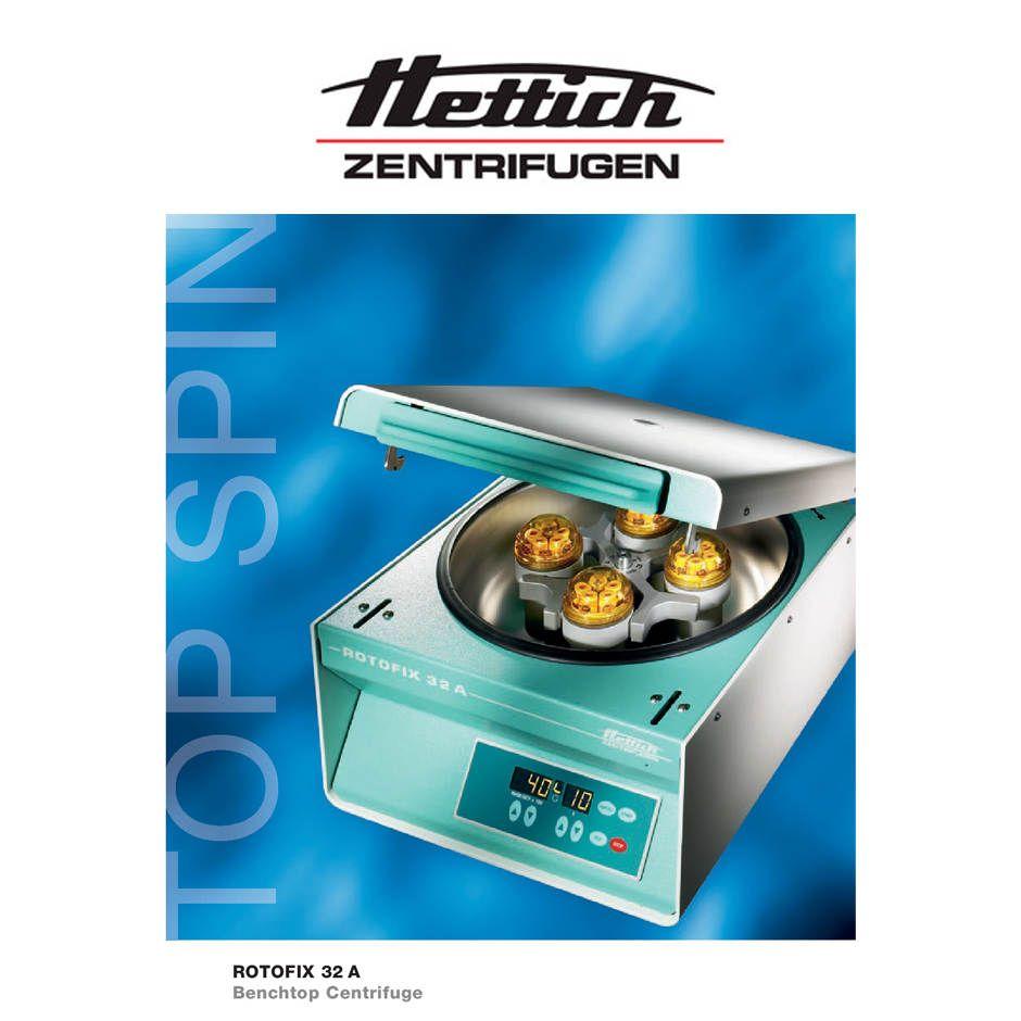 سانتریفیوژ رومیزی مدل ROTOFIX 32A کمپانی HETTICH آلمان